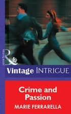 Crime and Passion (Mills & Boon Vintage Intrigue) ebook by Marie Ferrarella