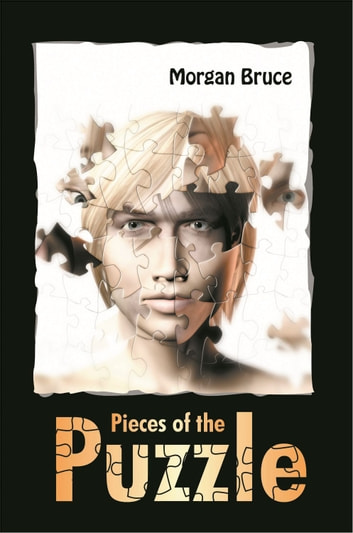 Pieces of the Puzzle ebook by Morgan Bruce