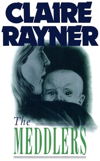 The Meddlers ebook by Claire Rayner