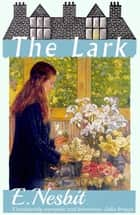 The Lark ebook by E. Nesbit