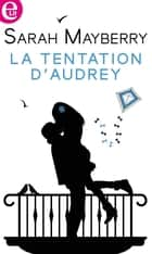 La tentation d'Audrey ebook by
