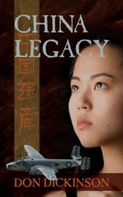 China Legacy ebook by Don Dickinson