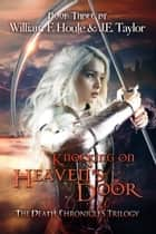 Knocking on Heaven's Door ebook by William F. Houle, J.E. Taylor
