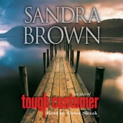 Tough Customer - A Novel livre audio by Sandra Brown