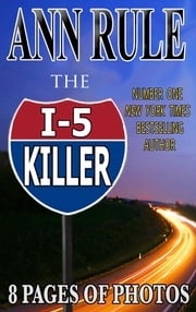 The I-5 Killer ebook by Ann Rule