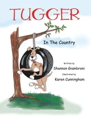 Tugger in the Country ebook by Shannon Giambroni
