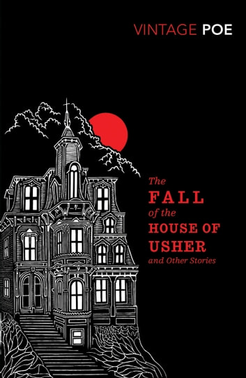 The Fall of the House of Usher and Other Stories eBook by Edgar Allan Poe