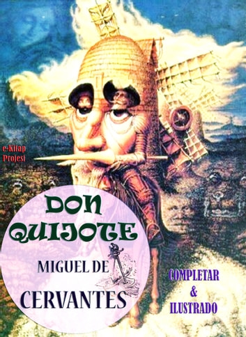 Don Quijote - [Completar & Ilustrado] ebook by Miguel De Cervantes