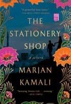 The Stationery Shop ebook by Marjan Kamali