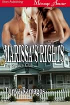 Marissa's Rights ebook by Tonya Ramagos