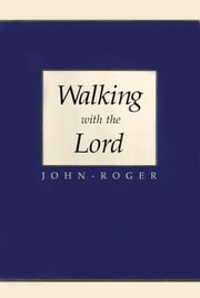Walking with the Lord ebook by John-Roger,Paul Kaye, DSS