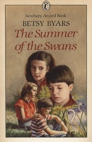 Summer of the Swans, The (Puffin Modern Classics) ebook by Betsy Byars