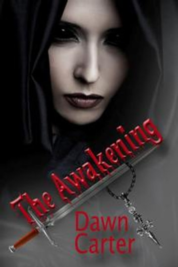 The Awakening ebook by DAWN CARTER