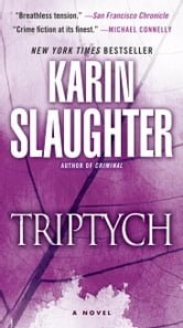 Triptych - A Novel ebook by Karin Slaughter