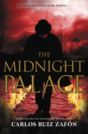 The Midnight Palace ebook by Carlos Ruiz Zafon