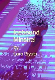 Icebound Minstrel ebook by Lara Biyuts