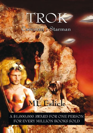 Trok - Caveman - Starman ebook by ML Eslick