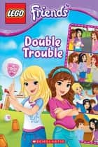LEGO Friends: Double Trouble (Comic Reader #3) ebook by Jenne Simon, Ameet Studio