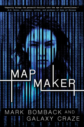 Mapmaker ebook by Mark Bomback,Galaxy Craze