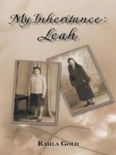 My Inheritance: Leah ebook by Rahla Gold