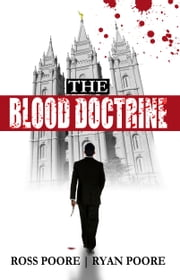The Blood Doctrine ebook by Ross Poore,Ryan Poore