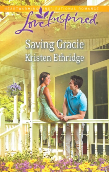 Saving Gracie (Mills & Boon Love Inspired) ebook by Kristen Ethridge