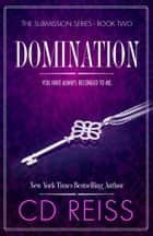 Domination ebook by CD Reiss