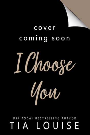 I Choose You ebook by Tia Louise
