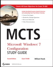 MCTS Microsoft Windows 7 Configuration Study Guide - Exam 70-680 ebook by William Panek