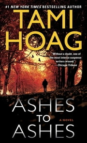 Ashes to Ashes - A Novel ebook by Tami Hoag