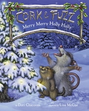Merry Merry Holly Holly ebook by Dori Chaconas,Lisa McCue