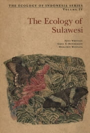 Ecology of Sulawesi ebook by Tony Whitten,Greg S. Henderson,Muslimin Mustafa