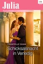 Schicksalsnacht in Venedig ebook by Chantelle Shaw