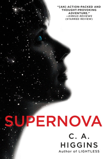Supernova ebook by C.A. Higgins