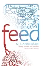 Feed ebook by M. T. Anderson