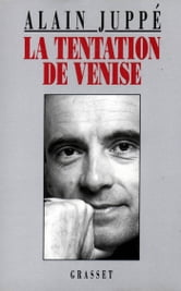 La tentation de Venise ebook by Alain Juppé