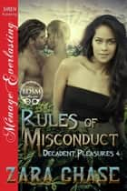 Rules of Misconduct ebook by Zara Chase