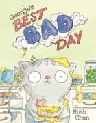 Georgie's Best Bad Day ebook by