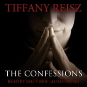 The Confessions: An Original Sinners Collection audiobook by Tiffany Reisz