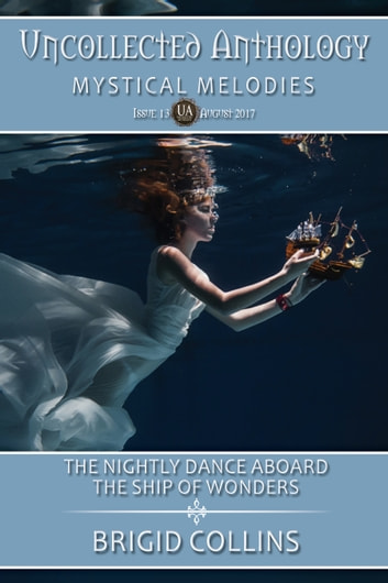 The Nightly Dance Aboard the Ship of Wonders ebook by Brigid Collins