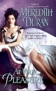 At Your Pleasure ebook by Meredith Duran
