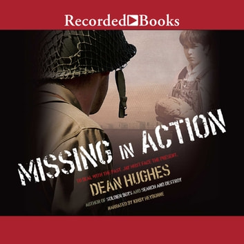 Missing in Action audiobook by Dean Hughes