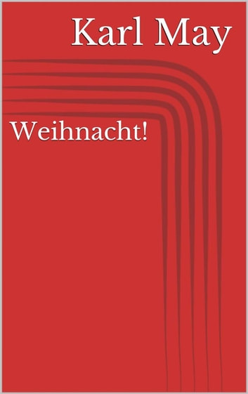 Weihnacht! ebook by Karl May