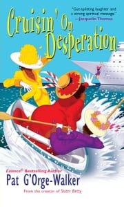 Cruisin' On Desperation ebook by Pat G'Orge-Walker