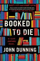 Booked to Die ebook by John Dunning