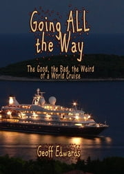 Going All The Way ebook by Geoff Edwards