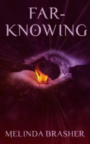 Far-Knowing ebook by Melinda Brasher