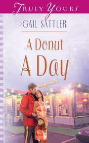 A Donut A Day ebook by Gail Sattler