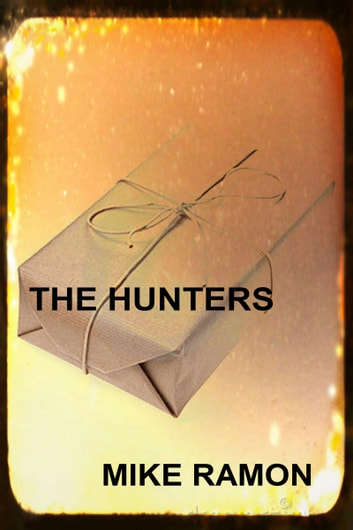 The Hunters ebook by Mike Ramon