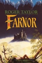 Farnor - The First Part of Farnor's Tale ebook by Roger Taylor